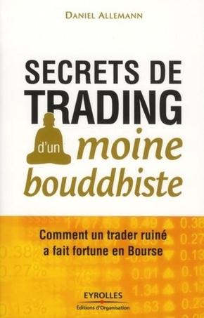 Daniel Allemann- Secrets de trading d'un moine bouddhiste