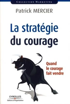 P.Mercier- La stratégie du courage