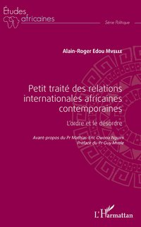 Petit traité des relations internationales africaines contemporaines