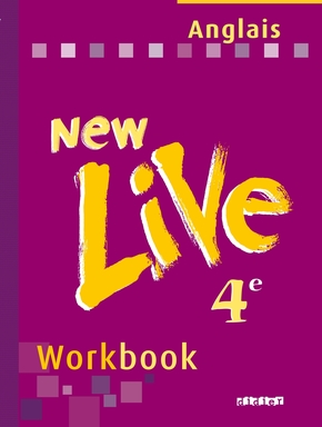 NEW LIVE ; anglais ; 4ème ; LV1 ; workbook