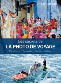 Les secrets de la photo de voyage