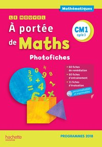 Le nouvel a portée de maths cm1 - photofiches + cd - edition 2019