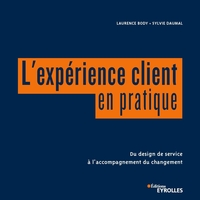 L.Body, S.Daumal - L'expérience client en pratique