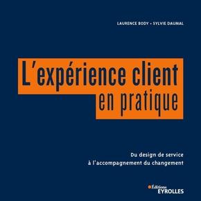 L.Body, S.Daumal- L'expérience client en pratique