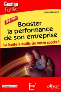 Booster la performance de son entreprise