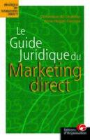A. Nogret-Carrega, D. du Chatelier - Le guide juridique du marketing direct