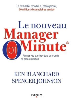 S.Johnson, K.Blanchard- Le nouveau manager minute