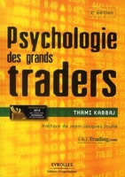 T.Kabbaj - Psychologie des grands traders