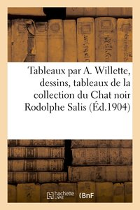 Tableaux par a. willette, dessins, tableaux, aquarelles, lustres, lanternes en fer forgé de grasset