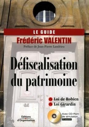 Frédéric Valentin- Defiscalisation du patrimoine avec cd rom de simulation