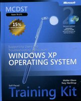 MCDST Exam 70-271 - Supporting Users and Troubleshooting a Windows XP Operating System