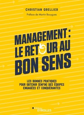 C.Grellier- Management : le retour au bon sens