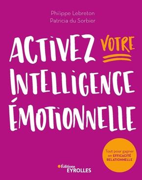 P.Lebreton, P.Du Sorbier- Activez votre intelligence émotionnelle
