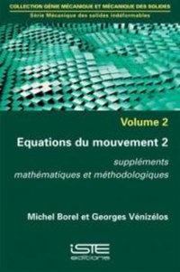 Équations du mouvement - Tome 2
