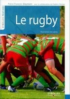 Glaymann, Pierre-Francois; Pelatan, Frederic; Lukino - Le rugby