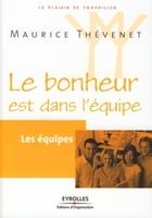 Maurice Thévenet - Les équipes