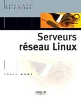 C.Hunt - Serveurs reseau linux