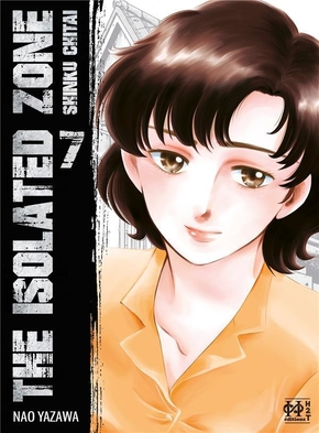 The isolated zone - Tome 7