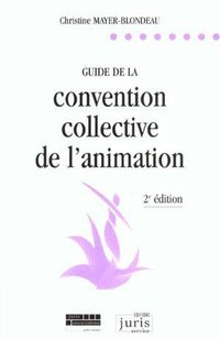 Guide de la convention collective de l'animation