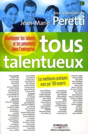 J.-M.Peretti, Collectif  - Editions d'Organisation- Tous talentueux