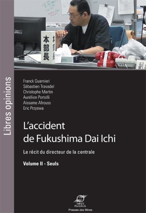 L'accident de Fukushima Dai Ichi - Volume II