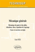 Mécanique du point et du solide, vibrations, chocs, équations de Lagrange