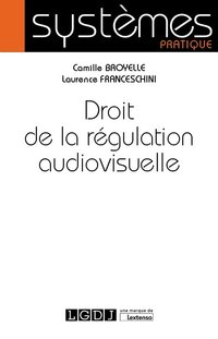 Droit de la régulation audiovisuelle