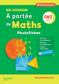 Le nouvel a portée de maths cm2 - photofiches + cd - edition 2019