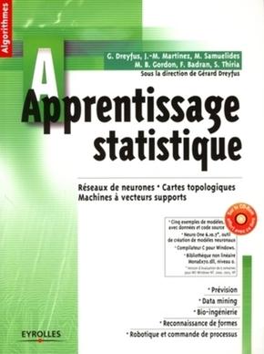 Gérard Dreyfus, Jean-Marc Martinez, Manuel Samuelides, Mirta B. Gordon, Fouad Badran, Sylvie Thiria- Apprentissage statistique