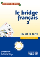 Pack le bridge francais 3 avec corriges