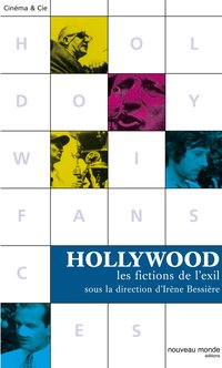 Hollywood - Les fictions de l'exil