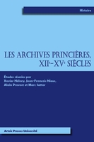 Archives princieres xiie xve siecles