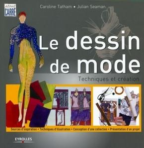 Caroline Tatham, Julian Seaman- Le dessin de mode