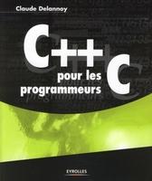 C.Delannoy - C++ pour les programmeurs c