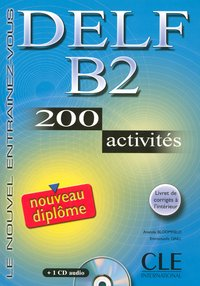 Nouveau delf b2 200 activites + 1cd audio