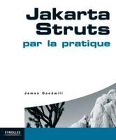 James Goodwill - Jakarta Struts par la pratique
