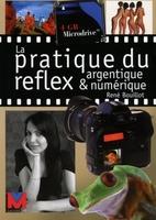 R.Bouillot - La pratique du reflex argentique et numérique