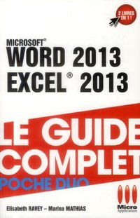 Word 2013, Excel 2013 - Le guide complet - Poche duo