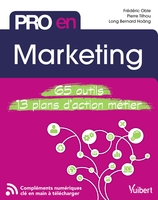 Pro en... ; marketing ; 65 outils, 13 plans d'action métier