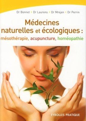 Christian Bonnet, Denis LAURENS, Didier MREJEN, Jean-Jacques PERRIN- Les médecines naturelles et écologiques :