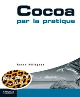 Aaron Hillegass - Cocoa par la pratique