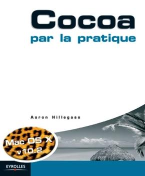 A.Hillegass- Cocoa par la pratique mac os x v.10.2