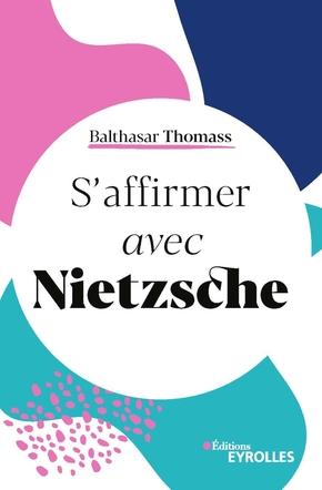 B.Thomass- S'affirmer avec Nietzsche