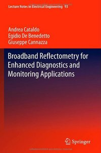 Broadband reflectometry for enhanced diagnostics and monitoring applications