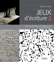 D.Lach - Jeux d'écriture 2