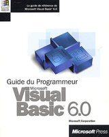 Visual Basic 6.0 - Guide du programmeur