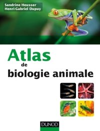 Atlas de biologie animale - Tome 2