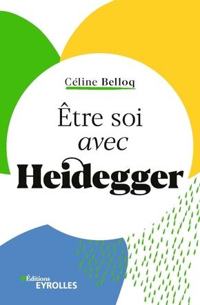 C.Belloq- Être soi avec Heidegger