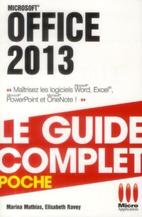 Office 2013 -  Le guide complet - Poche