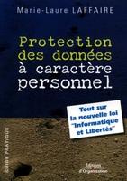 Marie-Laure Oble-Laffaire - Protection des donnees a caractere personnel tout sur la nouvelle loi